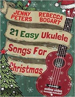 21 Easy Ukulele Songs for Christmas Book Online video