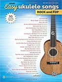 Alfreds Easy Ukulele Songs Rock & Pop 50 Hits from Across the Decades