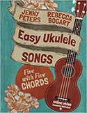 Easy Ukulele Songs 5 with 5 Chords